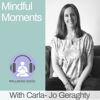 Mindful Moments Ep 28