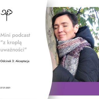 "Mini podcast - ""Akceptacja"""