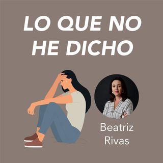 Beatriz Rivas presenta Lo que no he dicho