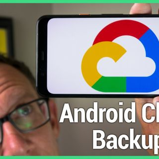 HOA 22: Android Cloud Backup
