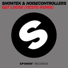 Showtek & Noisecontrollers - Get Loose