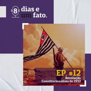 Revolução Constitucionalista de 1932 #12