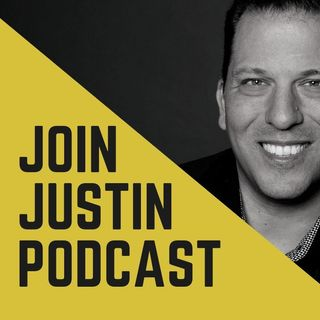Join Justin Podcast