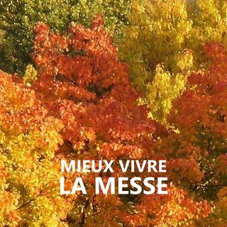 MIEUX VIVRE LA MESSE du dimanche 23 août 2020