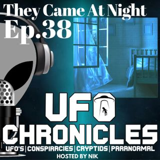 Ep.38 They Came At Night