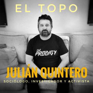 Julián Quintero y las drogas: una relación sin maricadas