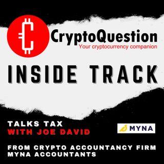 Inside Track with Joe David from Crypto Accountancy Firm Myna Accountants