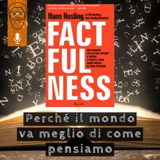 'Factfulness': perché il mondo va meglio di come pensiamo