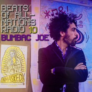 Radio Episode 010:  Bumbac Joe