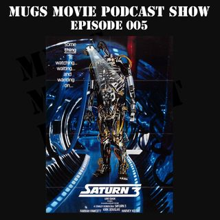 MMPS005-Saturn 3: A Cult Movie Miss