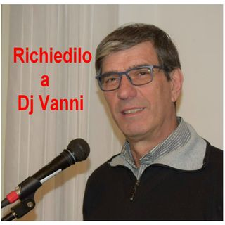 Richiedilo a Dj Vanni #164
