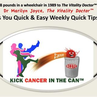 Kick Cancer In The Can® Weekly Quick Tip #63