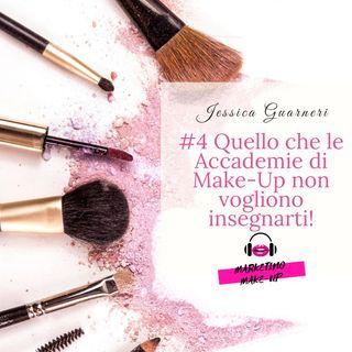 #4 Quello che le Accademie di Make-Up non vogliono insegnarti!