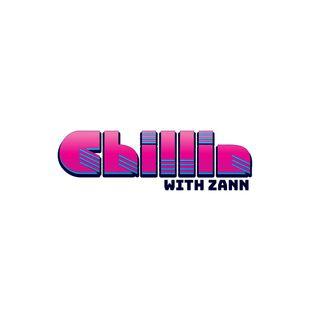 Chillin With Zann