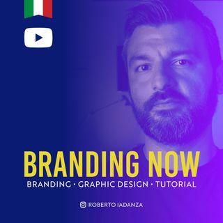 Branding Now - Roberto Iadanza