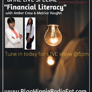 Financial Literacy Friday with Amber Crew & Matrice Vaughn