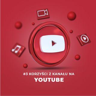 Po co kanał na YouTubie Twojej firmie? #3