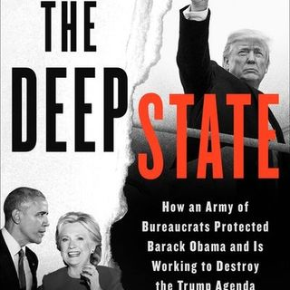 The Deep State: How an Army of Bureaucrats Protected Barack Obama and Is Working to Destroy the Trump Agenda by Jason Chaffetz