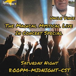 The Magical Mystical Music Show In Concert 8-14-2021