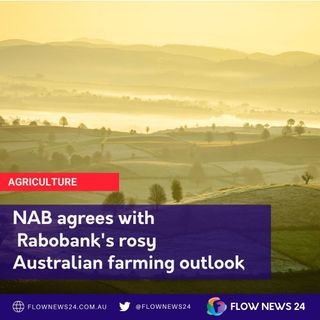 NAB paints a rosy outlook for Australian farmers #australia #agchatoz #agriculture #farming