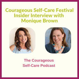 Self-Care Festival Insider Interview Monique Brown