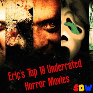Eric's Top 10 Underrated Horror Films