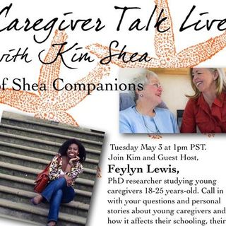 Caregiver Talk Live with Kim Shea of Shea Companions