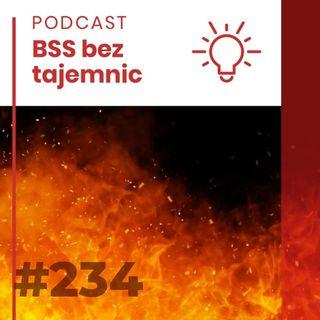 #234 Pożar i walić jak w dym