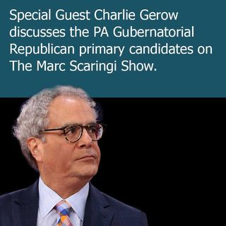 The Marc Scaringi Show 2018/05/12 - Special Guest Charlie Gerow