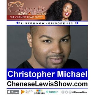 Christopher Michael - Episode #192