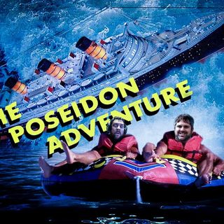 The Podcast From Another World - The Poseidon Adventure