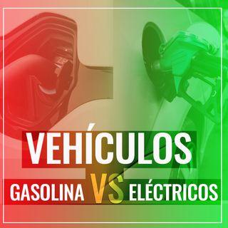 Vehículos GASOLINA vs ELÉCTRICOS