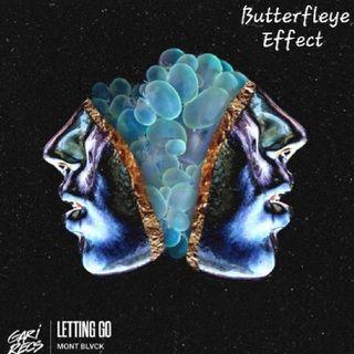 Mont blvck - Letting Go (Butterfleye Effect)