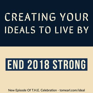 Creating Your Ideals To Live By