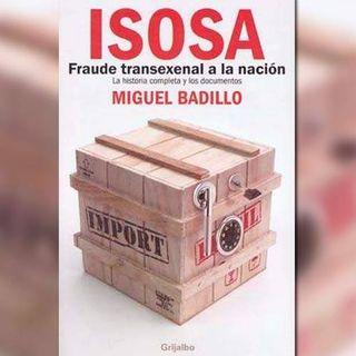 ISOSA: Fraude transexenal a la nación