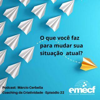 Episódio 22 - Coaching da Criatividade