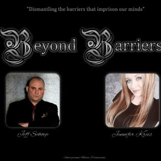 Beyond Barriers with Jeff Schoep and Jenn Kreis