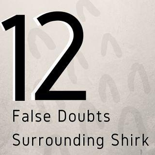 12 Shubuhaat Surrounding Shirk  - Ustaadth Abu Muhammad Al-Maghribi (#1-5)