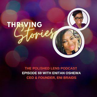 69: Thriving Stories With Enitan Oshewa