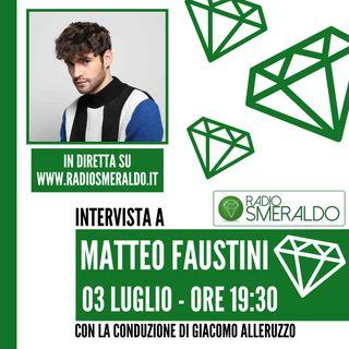 Matteo Faustini | Intervista