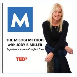 The MISOGI Method:A New Comfort Zone