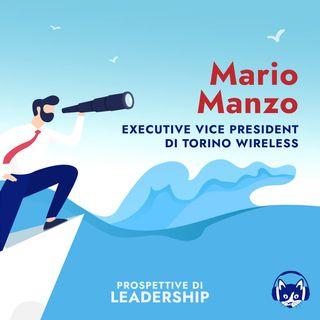 04. Mario Manzo, Executive Vice President di Torino Wireless