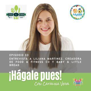 Episodio 33_Entrevista a Liliana Martinez