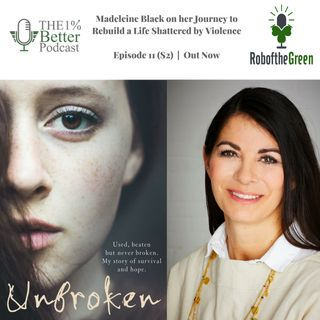Madeleine Black on Overcoming Sexual Violence, Finding Forgiveness & Discovering Her Voice - EP062