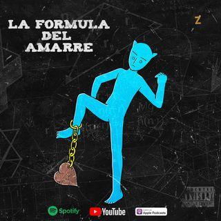 003. La Formula Del Amarre