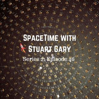 46: Possible Solution to Dark Matter - SpaceTime with Stuart Gary Series 21 Episode 46
