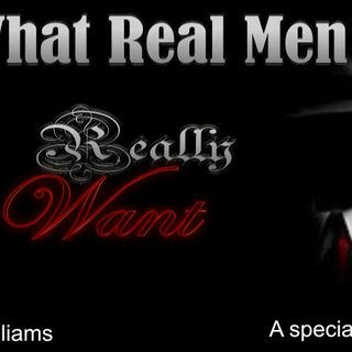 What Real Men Really Want