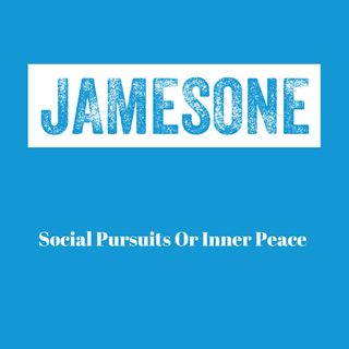 Social Pursuits Or Inner Peace