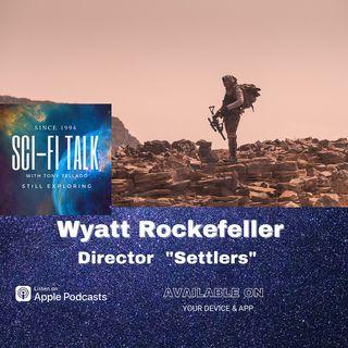 Wyatt Rockefeller, Director Settlers