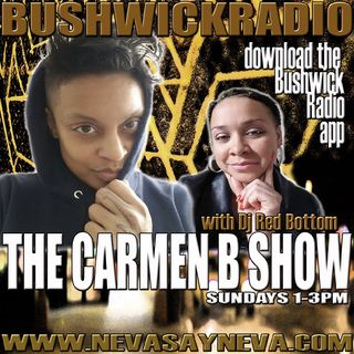 THE CARMENB SHOW /DJREDBOTTOM 12.3.17